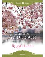 Rügyfakadás - Catherine Anderson