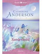 Szederhold - Mystic Creek 3. - Catherine Anderson