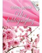 Út a boldogsághoz - Catherine Anderson