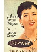 La maison Tanaka - Catherine Lincoln Delaprée