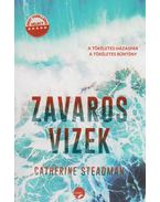 Zavaros vizek - Catherine Steadman