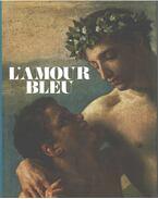 L'amour bleu - Cecile Beurdeley