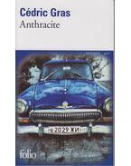 Anthracite - Cédric Gras