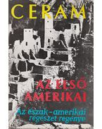 Az első amerikai - CERAM, C.W.
