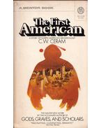 The First American: A Story of North American Archeology - CERAM, C.W.