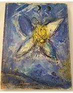 The Biblical Message of Marc Chagall - Chagall, Marc