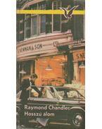 Hosszú álom - Raymond Chandler