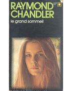 Le Grand sommeil - Raymond Chandler