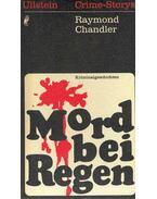 Mord bei Regen - Raymond Chandler