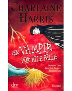 Ein Vampir für alle Fälle - Charlaine Harris