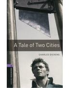 A Tale Of Two Cities - Oxford Bookworms Library 4 - MP3 Pack - Charles Dickens