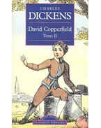 David Copperfield, Tome II, - Charles Dickens