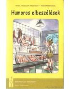 Humoros elbeszélések - Charles Dickens, James Herriot, JEROME K. JEROME, George Mikes, Twain, Mark