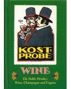 Wine. On Noble Drinks: Wine, Champaine and Cognac - Charles Kiddle