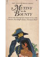 Mutiny on the Bounty - Charles Nordhoff, James Norman Hall