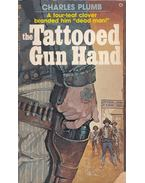 The Tattooed Gun Hand - Charles Plumb