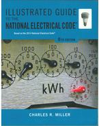 Illustrated Guide to the National Electrical Code - Charles R. Miller