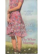 The White Marriage - Charlotte Bingham