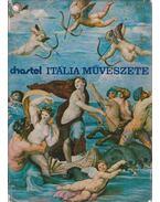 Itália művészete - Chastel, André