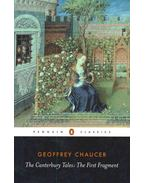 The Canterbury Tales : The First Fragment - Chaucer, Geoffrey