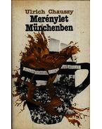 Merénylet Münchenben - Chaussy, Ulrich