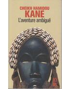 L'Aventure Ambigue - Cheikh Hamidou Kane