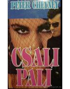 Csalipali - Cheyney, Peter