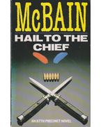 Hail to the Chief - Ed McBain