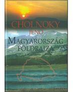 Magyarország földrajza (reprint) - Cholnoky Jenő