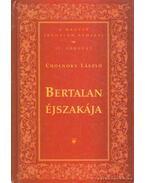Bertalan éjszakája - Cholnoky László
