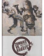 Zombies vs Robots - Chris Ryall