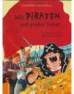 Mit Piraten auf großer Fahrt - Christa Holtei