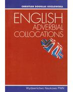 English adverbial collocations - Christian Douglas Kozlowska