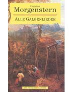 Alle Galgenlieder - Christian Morgenstern