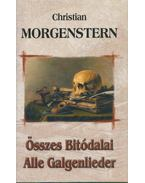 Christian Morgenstern összes bitódalai - Christian Morgenstern