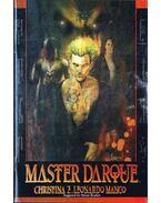 Master Darque Vol. 1 - Christina Z., Manco, Leonardo