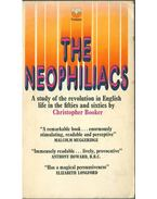 The Neophiliacs - Christopher Booker