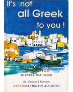 It's not all Greek to you! - Christos S. Kotronis