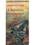 A kozmosz tüneménye - Chruszczewski, Czeslaw