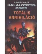 Totális annihiláció - Chuck Palmer