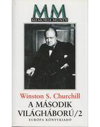 A második világháború 2. - Churchill. Winston S.