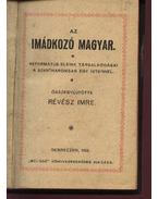 Az imádkozó magyar - Révész Imre