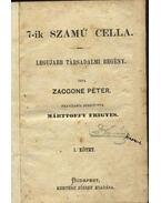 A 7-ik számú cella I-IV. - Zaccone Péter