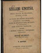 Szellemi kincstár V. kötet - Ihász Gilbert (szerk.)