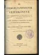 Az éneklés tanításának vezérkönyve - Jósvay Gábor, Schmidt Vilmos