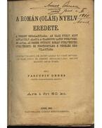 A román (oláh) nyelv eredete - Pascutiu Dénes