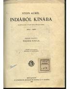Indiából Kínába - Stein Aurél