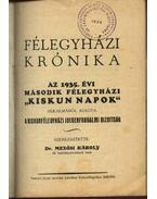 Félegyházi krónika 1743-1935. - Mezősi Károly, dr.
