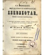Új kimerítő magyar-német és német-magyar zsebszótár I-II. kötet (1847) - Bloch Móricz, dr.