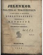 Jelenkor politikai tekintetben - Helmeczy Mihály
